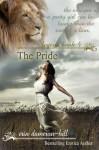 Legend: The Pride - Erin Dameron-Hill, Cameron Hill