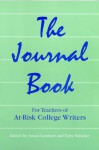 The Journal Book: For Teachers of At-Risk College Writers - Susan Gardner, Toby Fulwiler