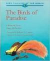 The Birds of Paradise: Paradisaeidae - Clifford B. Frith, Bruce M. Beehler