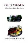 Filet Mignon a Mrs. Millet & Mrs. Hark Mystery - Margaret Searles