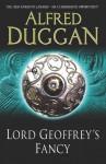 Lord Geoffrey's Fancy - Alfred Duggan