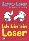 Ich bin (k)ein Loser (German Edition) - Barry Loser, Jim Smith, Petra Knese