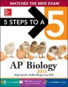 5 Steps to a 5 AP Biology, 2015 Edition - Mark Anestis, Kellie Cox