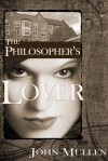 The Philosopher's Lover - John Mullen