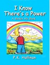 I Know There's a Power (A Better Me Book Book 6) - P.K. Hallinan