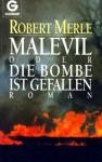 Malevil oder Die Bombe ist gefallen - Robert Merle