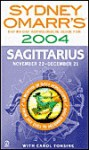 Sydney Omarr's Day-By-Day Astrological Guide For The Year 2004: Sagittar: Sagittarius - Sydney Omarr, Trish MacGregor