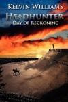 Headhunter Day of Reckoning - Kelvin Williams