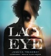 By Jessica Treadway - Lacy Eye (Unabridged) (2015-03-25) [Audio CD] - Jessica Treadway
