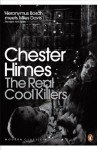 The Real Cool Killers (Penguin Modern Classics) - Chester Himes