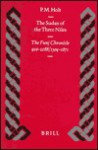 The Sudan of the Three Niles: The Funj Chronicle 910-1288/1504-1871 - P.M. Holt