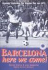 Barcelona Here We Come - Ronnie Esplin, Alex Anderson