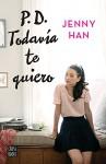 P.D. Todavía te quiero (Edición mexicana) (Spanish Edition) - Jenny Han