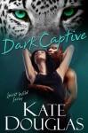 Dark Captive - Kate Douglas