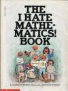 The I Hate Mathematics Book - Marilyn Burns, Linda Allison