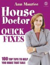 House Doctor Quick Fixes - Ann Maurice, Fanny Blake