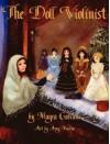 The Doll Violinist - Mayra Calvani, Amy Cullings Moreno