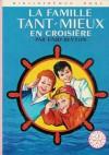 La famille Tant-Mieux en croisière - Enid Blyton, Jacques Fromont