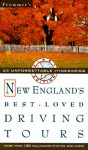 Frommer's New England's Best Loved Driving Tours - Kathy Arnold