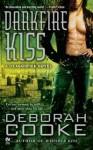 Darkfire Kiss (Dragonfire #6) - Deborah Cooke