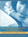 Reading Instruction and Assessment: Understanding the IRA Standards - Bonnie B. Armbruster, Armbruster, Bonnie B. / Osborn, Jean H. Armbruster, Bonnie B. / Osborn, Jean H.