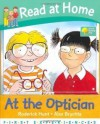 At The Optician - Roderick Hunt, Annemarie Young, Alex Brychta