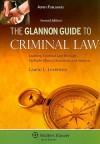 Glannon Guide To Criminal Law (Glannon Guides) - Laurie L. Levenson