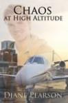 Chaos At High Altitude - Diane Pearson