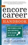 The Encore Career Handbook - Marci Alboher