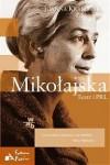 Mikołajska. Teatr i PRL - Joanna Krakowska-Narożniak