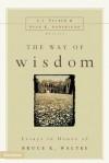 The Way of Wisdom - J.I. Packer, Sven K. Soderlund