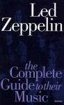 "Complete Guide to the Music of ""Led Zeppelin"" (Complete Guide to the Music of) - Dave Lewis"