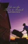 Life on the Farm and Ranch: South Dakota Stories - John E. Miller