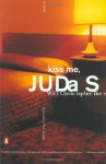 Kiss Me, Judas (Trade Paperback) - Will Christopher Baer