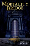 Mortality Bridge - Steven R. Boyett