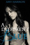A Different Blue - Amy Harmon, Tavia Gilbert