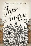 Jane Austen: Four Classic Novels - Jane Austen