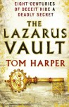 The Lazarus Vault - Tom Harper