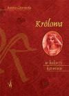 Królowa w kolorze karminu - Renata Czarnecka