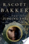 The Judging Eye: One - R. Scott Bakker