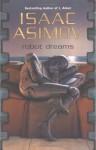 Robot Dreams Tr - Isaac Asimov, Ralph McQuarrie