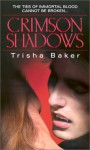 Crimson Shadows - Trisha Baker