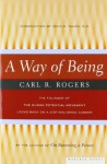 A Way of Being - Carl R. Rogers, Irvin D. Yalom