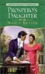 Prospero's Daughter - Nancy Butler