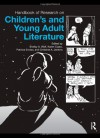 Handbook of Research on Children's and Young Adult Literature - Shelby Wolf, Karen Coats, Patricia A. Enciso, Christine Jenkins