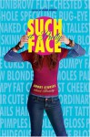 Such a Pretty Face: Short Stories About Beauty - Ann Angel
