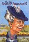 Who Was Eleanor Roosevelt? - Gare Thompson, Nancy Harrison