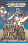 Atomic Robo Volume 7: The Flying She-Devils of the Pacific - Brian Clevinger, Scott Wegener