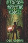 Bernard and the Bibble - Carl Ashmore, Peter Wiggins