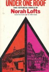 Under One Roof (Bless This House & the Town House) - Norah Lofts, Illustrated